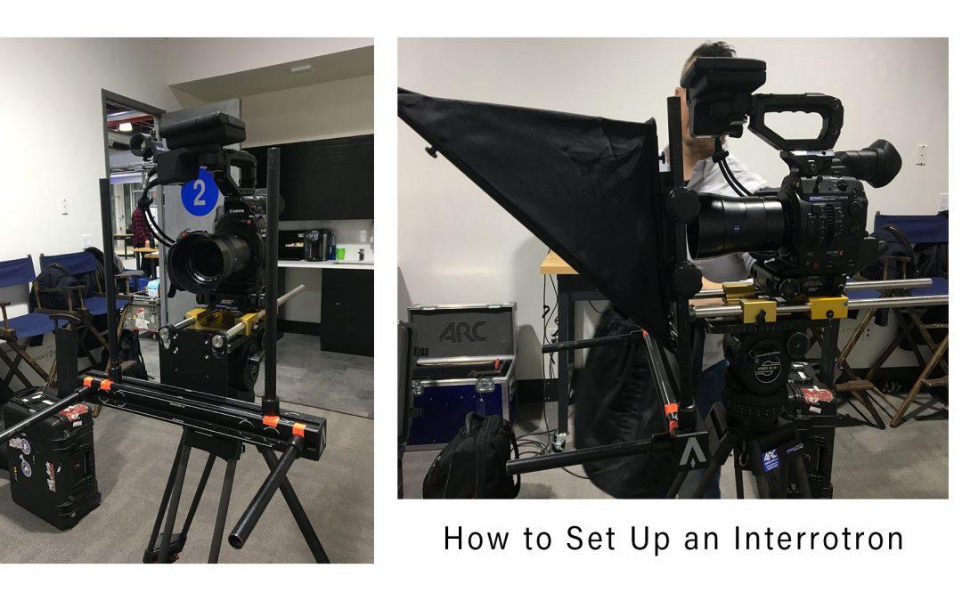 How To Interrotron