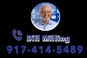 Call Bill Milling at 917-414-5489
